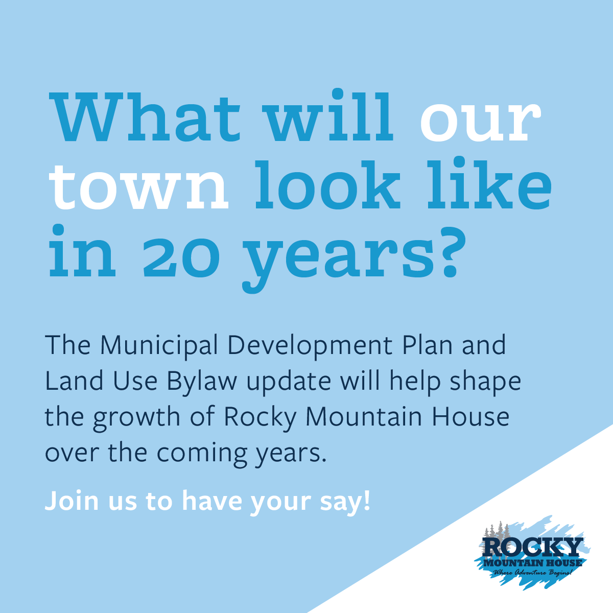 You are invited to comment on Rocky Mountain House Municipal Development Plan and Land Use Bylaw Updates